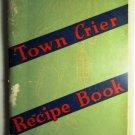 Town Crier Recipe Book