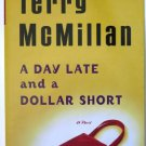A Day Late and A Dollar Short by Terry McMillan