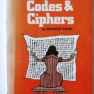 Secret Codes & Ciphers by Bernice Kohn