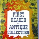 First Reader for Antique Collectors by Carl W Drepperd
