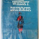 The Whiskey Drummer by Cy Martin