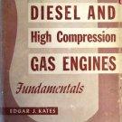 Diesel and High Compression Gas Engines Fundamentals