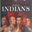 The American Heritage Book of Indians