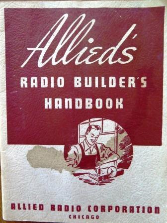 Allied�s Radio Builder Handbook 1946 Edition