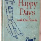Happy Days with our Friends 1948 Dick Jane and Spot