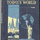 Vintage 30s The Making of Today's World (HC) R.O. Hughes Vintage Book