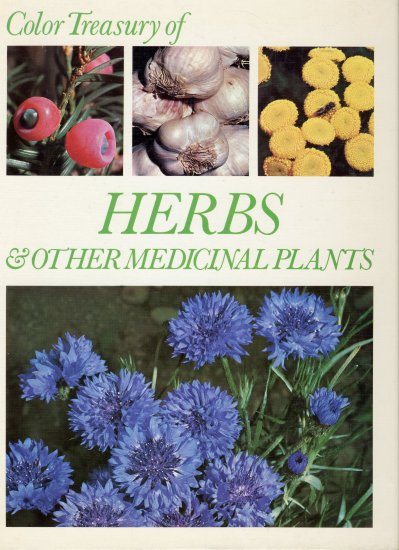 ©1972 Color Treasury of Herbs & Other Medicinal Plants (HC)