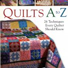 Quilts A to Z (HC) Linda Causee Quilting Book