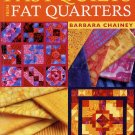 Fast Quilts From Fat Quarters (PB) Barbara Chainey Quilting Book