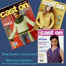 3 Cast On Magazine Back Issues TKGA Knitting