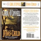 Judas Child (PB) Carol O&#39;Connell