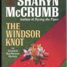 The Windsor Knot An Elizabeth MacPherson Mystery (HC) Sharyn McCrumb Murder Mystery