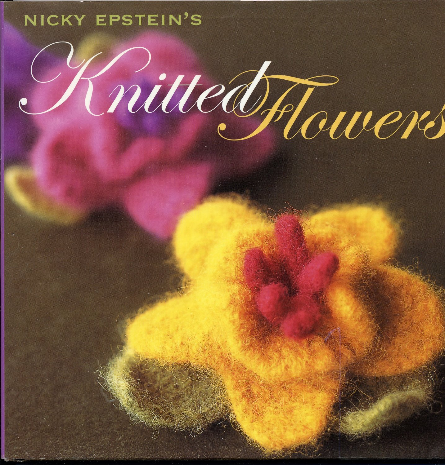 Knitted Flowers (HC) Nicky Epstein � Knitting Felting