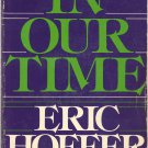 In Our Time (SB) Eric Hoffer Sociology Philosophy