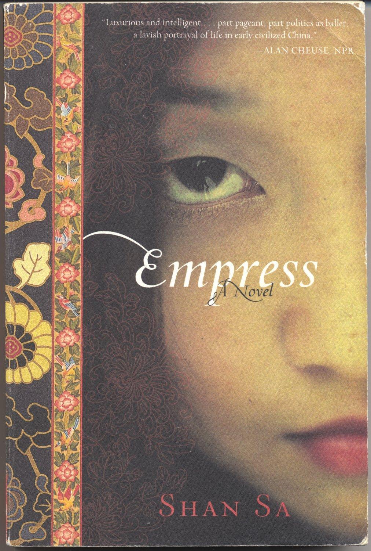 Empress A Novel (PB) Shan Sa Historical Chinese Tang Dynasty Culture