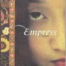 Empress A Novel (PB) Shan Sa Historical Chinese Tang Dynasty Culture