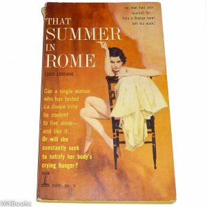 That Summer in Rome by Louis Lorraine