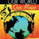 Our World, Our Music Text [Book]