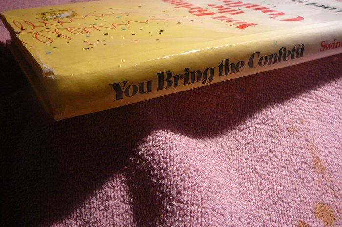 You Bring the Confetti, 1986 -- Luci Swindoll