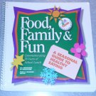 FOOD, FAMILY & FUN  Cook Book