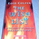 The Wish List a Fiction Thriller Scholastic by Eoin Colfer