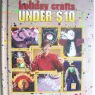 Holiday Crafts Under $10 Clever Crafter Series Craft Book