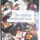 The Ultimate Ornament Book - Leisure Arts Memories In the Making Series