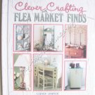 Clever Crafting with Flea Market  Finds - Clever Crafter Series