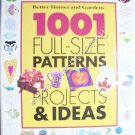 Better Homes & Gardens 1001 Full-size Patterns Projects & Ideas