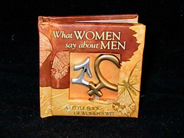 History and Heraldry Miniature Gift Book 'What Women Say About Men'