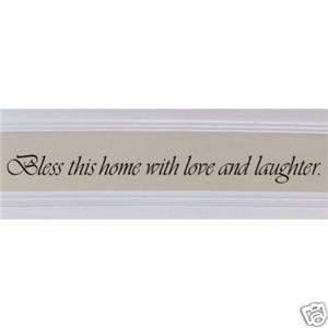 "Vinyl Wall Art Decor ""Bless this home with love and laughter."""