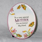 Mother's Day Natural Expressions 5 x 4 Ceramic Plaque Special Mother Forever Friend