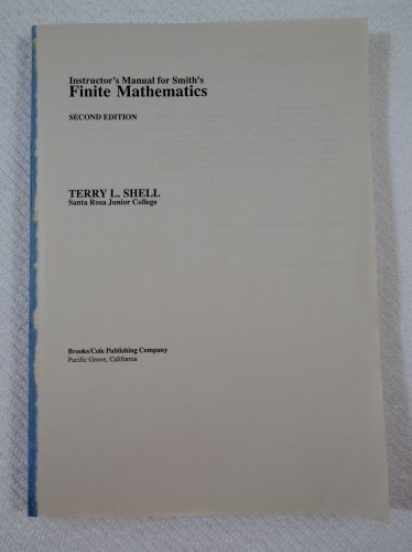 Instructor's Manual for Smith's Finite Mathematics 0534089070