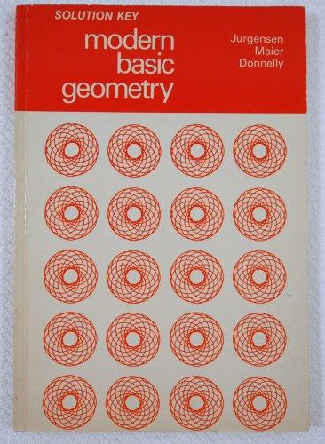 Solution Key to Modern Basic Geometry 0395219752