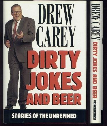 Drew Carey, Dirty Jokes & Beer HCw/DJ Humor Uncensored