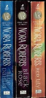 Nora Roberts 3pbs In The Garden, Complete Trilogy  (Blue Dahlia, Black Rose, Red Lily)