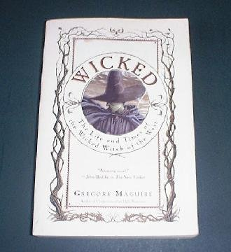 Wicked - Gregory Maguire, Wizard of Oz Witch Early Days