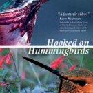 Hooked On Hummingbirds