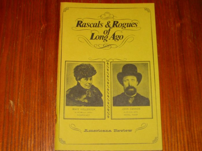 Rascals & Rogues of Long Ago