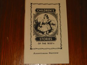 Children's Stories of The 1850's