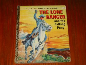The Lone Ranger and The Talking Pony