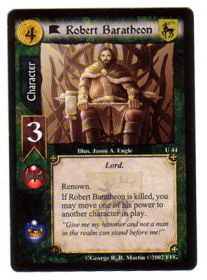 Game of Thrones Card Game - Robert Baratheon U44 - Westeros Edition