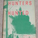 Hunters and the Hunted: Adventures of Italian Naval Forces