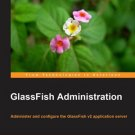 GlassFish Administration (With Source Code)
