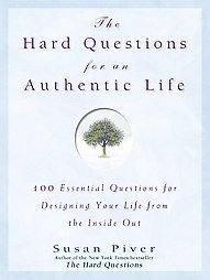 The Hard Questions for an Authentic Life Susan Piver book nonfiction hardcover magazine