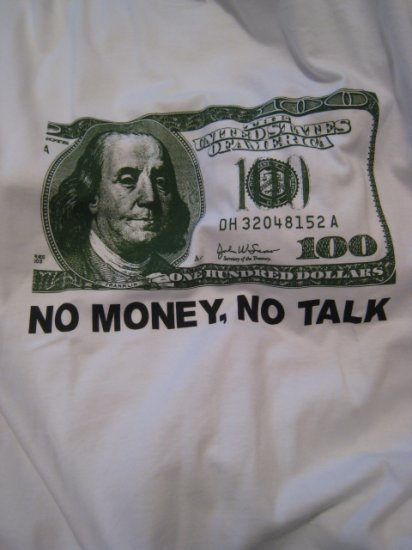 MONEY TALK LARGE L WHITE T-SHIRT SHIRT cool cotton men's women's SLEEP TENNIS HOME COMFORTABLE