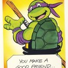 Donatello Friendship Greeting Card - Ninja Turtles - TMNT