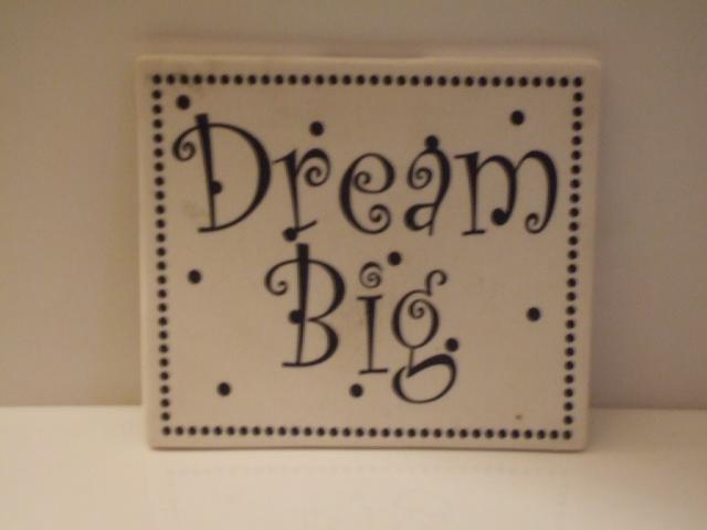 Dream Big Inspirational Plaque Wall Decor
