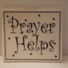Prayer Helps Tile Wall Decor Plaque