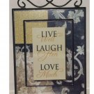 Live Laugh Love Wall Plaque Inspirational Art